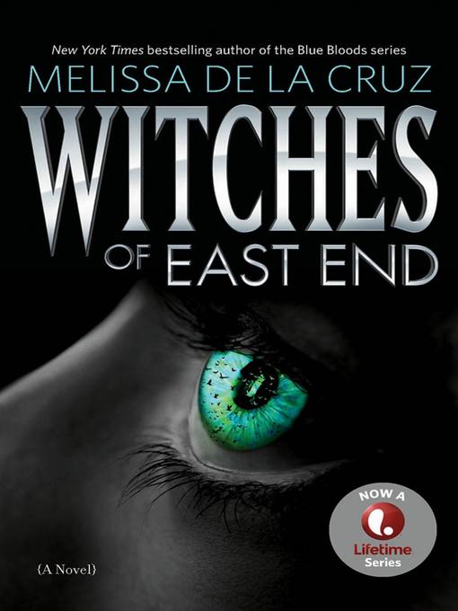 Title details for Witches of East End by Melissa de la Cruz - Available