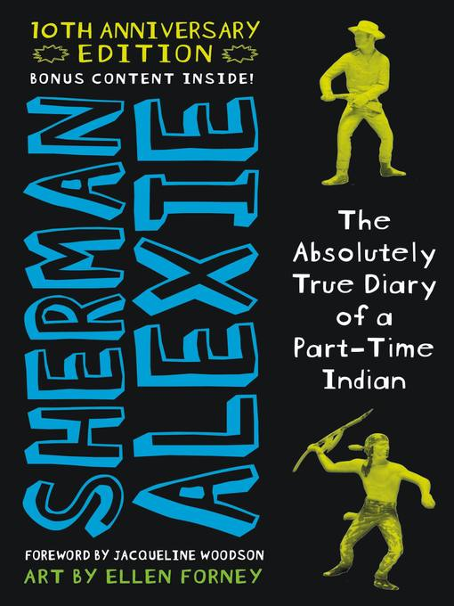 Title details for The Absolutely True Diary of a Part-Time Indian by Sherman Alexie - Available