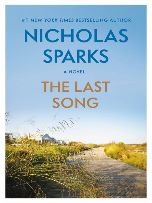 Title details for The Last Song by Nicholas Sparks - Available