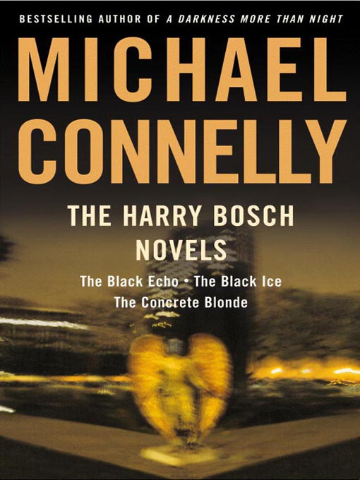 Title details for The Harry Bosch Novels, Volume 1 by Michael Connelly - Wait list