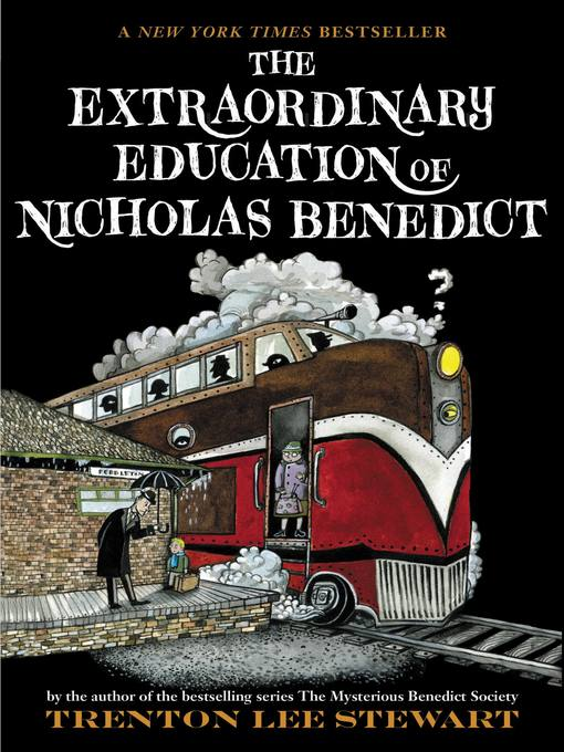 Title details for The Extraordinary Education of Nicholas Benedict by Trenton Lee Stewart - Available