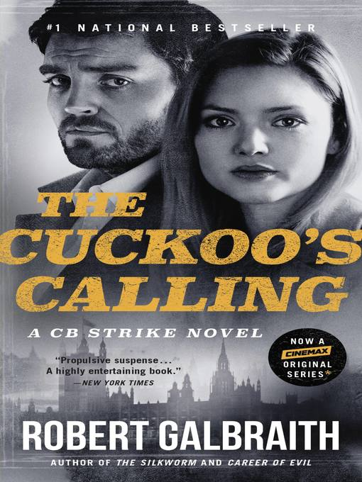 Title details for The Cuckoo's Calling by Robert Galbraith - Available