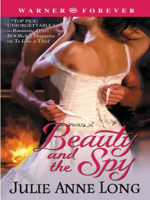 Title details for Beauty and the Spy by Julie Anne Long - Available