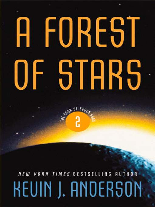 Title details for A Forest of Stars by Kevin J. Anderson - Available