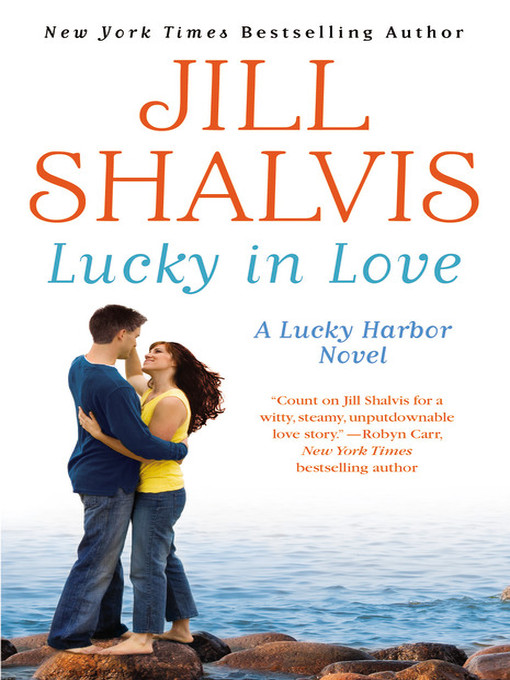 Title details for Lucky in Love by Jill Shalvis - Available