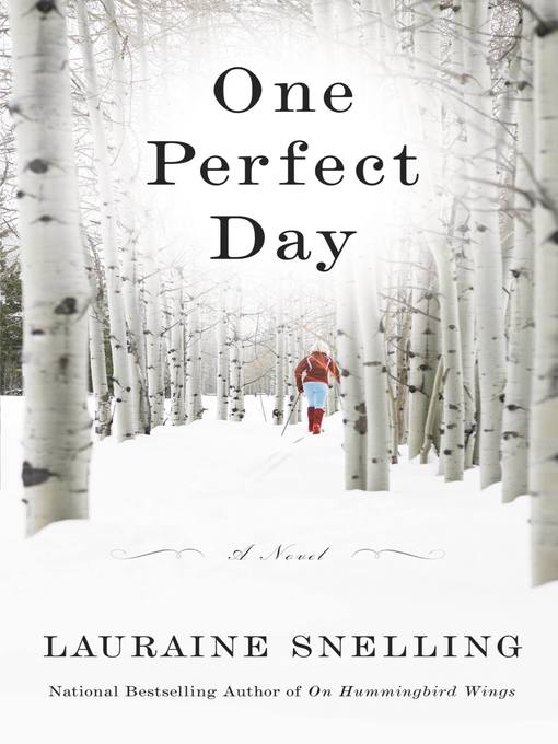 Title details for One Perfect Day by Lauraine Snelling - Wait list