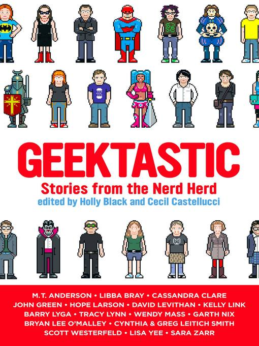 Title details for Geektastic by Holly Black - Available
