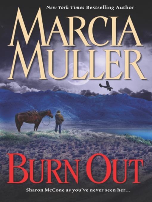 Title details for Burn Out by Marcia Muller - Available