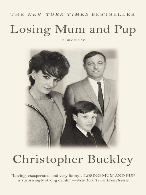 Title details for Losing Mum and Pup by Christopher Buckley - Available