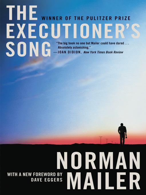 Title details for The Executioner's Song by Norman Mailer - Wait list