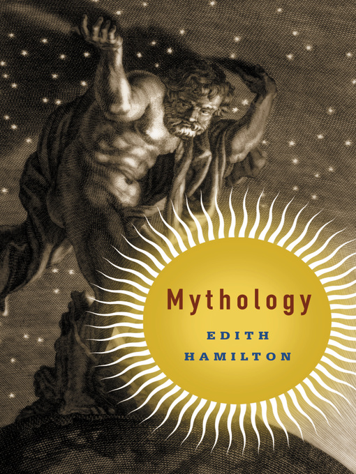 Title details for Mythology by Edith Hamilton - Available