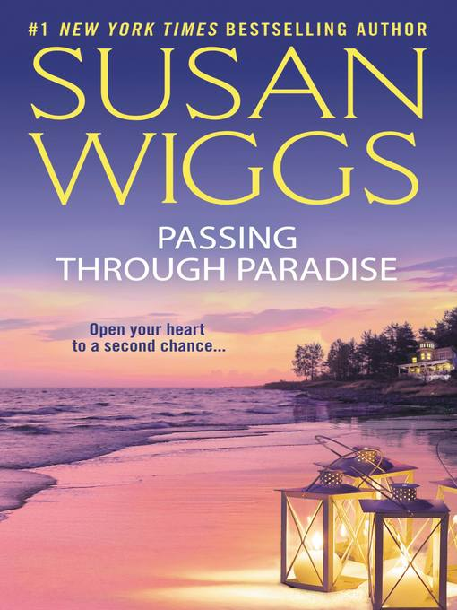 Title details for Passing Through Paradise by SUSAN WIGGS - Available