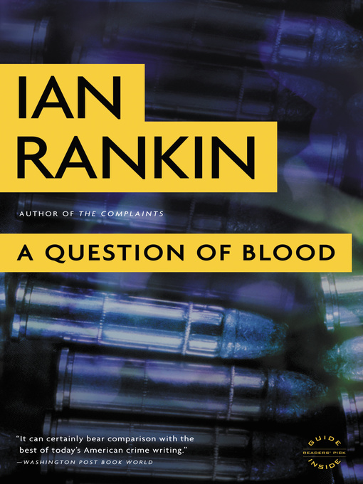 Title details for A Question of Blood by Ian Rankin - Available
