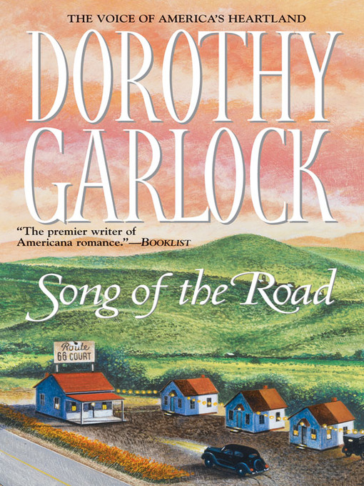 Title details for Song of the Road by Dorothy Garlock - Available