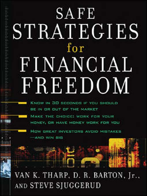 Title details for Safe Strategies for Financial Freedom by Van K. Tharp - Available