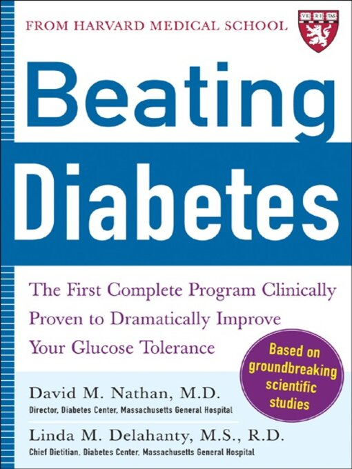 Title details for Beating Diabetes (A Harvard Medical School Book) by David Nathan - Available
