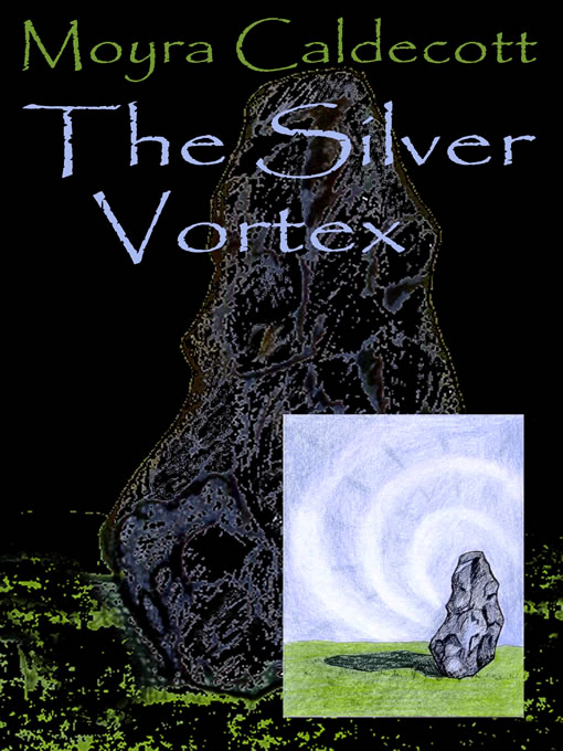 Title details for The Silver Vortex by Moyra Caldecott - Available