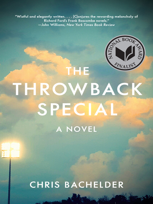 Title details for The Throwback Special by Chris Bachelder - Wait list