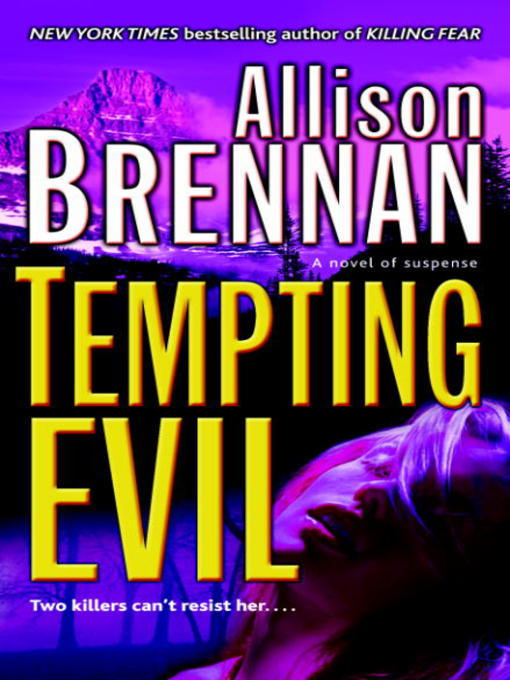 Title details for Tempting Evil by Allison Brennan - Available