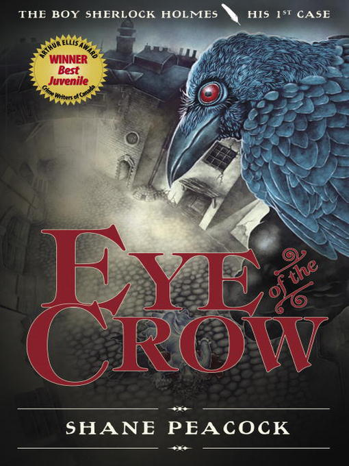 Title details for Eye of the Crow by Shane Peacock - Available