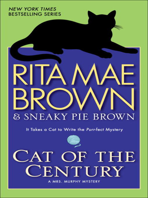 Title details for Cat of the Century by Rita Mae Brown - Available