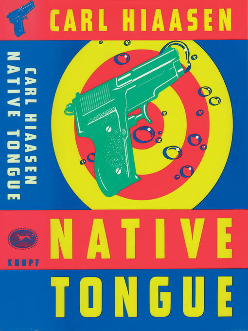 Title details for Native Tongue by Carl Hiaasen - Wait list