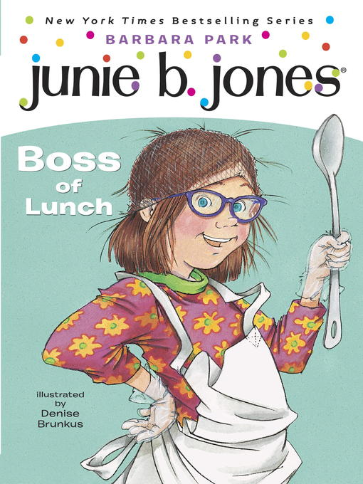 Title details for Boss of Lunch by Barbara Park - Available