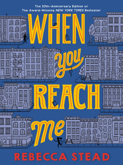 Title details for When You Reach Me by Rebecca Stead - Available