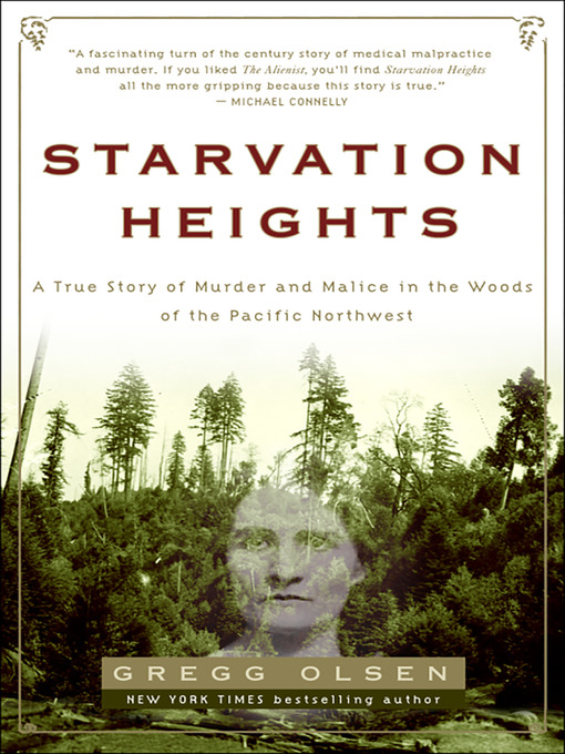 Title details for Starvation Heights by Gregg Olsen - Available