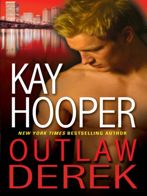 Title details for Outlaw Derek by Kay Hooper - Available