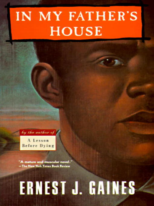 Title details for In My Father's House by Ernest J. Gaines - Wait list
