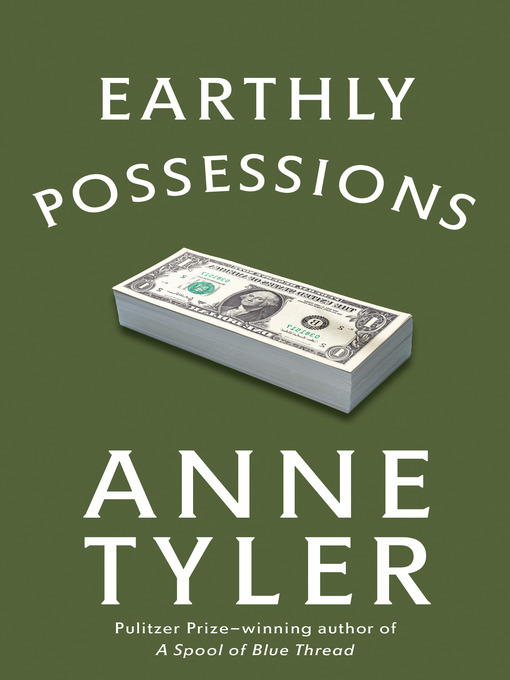 Title details for Earthly Possessions by Anne Tyler - Available