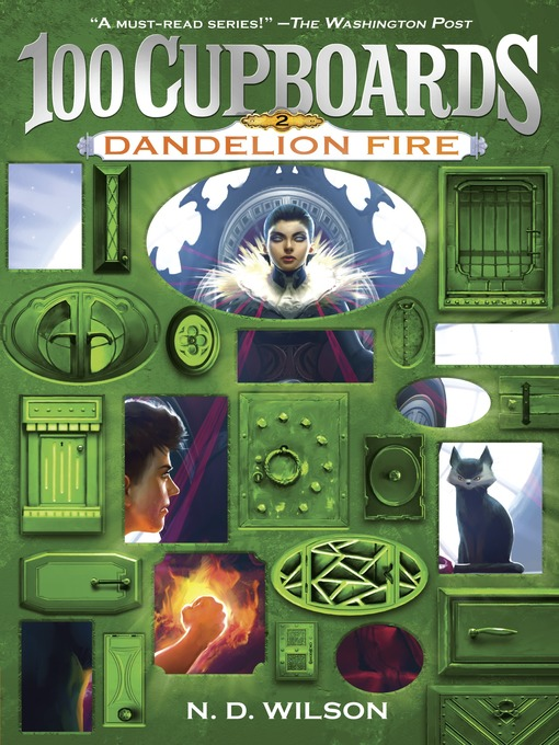 Title details for Dandelion Fire by N. D. Wilson - Available