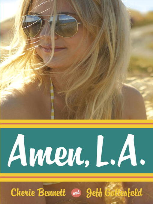 Title details for Amen, L. A. by Cherie Bennett - Available