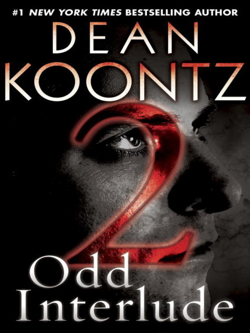 Title details for Odd Interlude #2 by Dean Koontz - Available