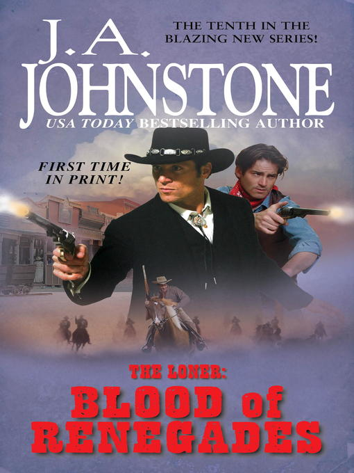 Title details for The Blood of Renegades by J.A. Johnstone - Available