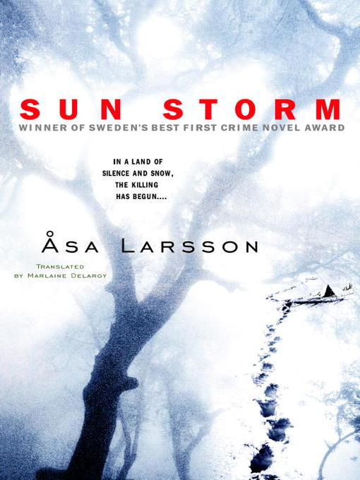 Title details for Sun Storm by Asa Larsson - Wait list