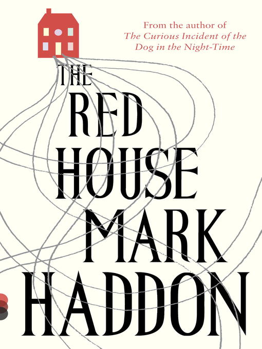 Title details for The Red House by Mark Haddon - Wait list