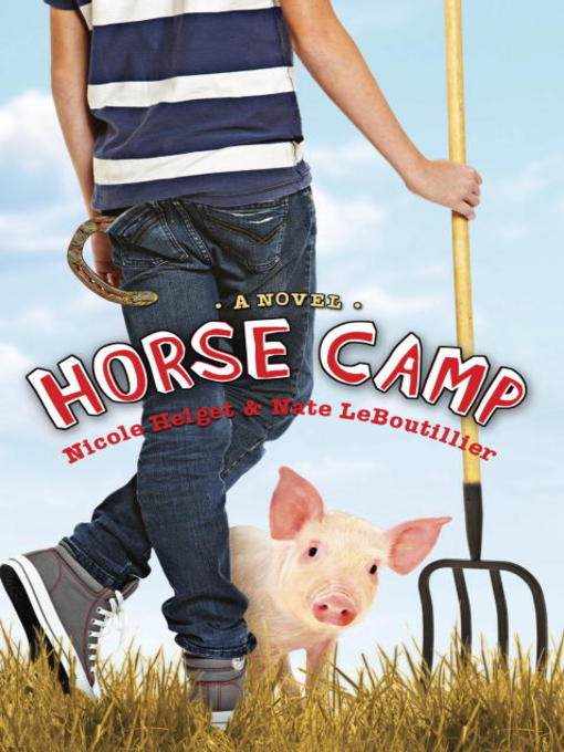 Title details for Horse Camp by Nicole Helget - Available