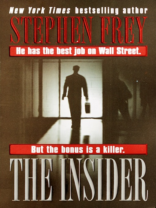 Title details for The Insider by Stephen Frey - Available