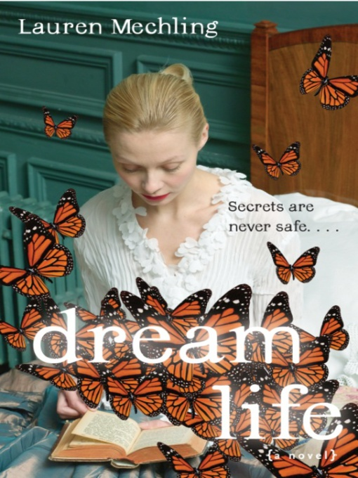 Title details for Dream Life by Lauren Mechling - Available