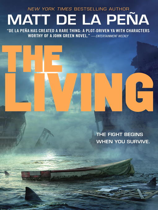 Title details for The Living by Matt De La Peña - Available