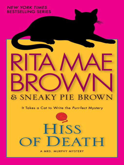 Title details for Hiss of Death by Rita Mae Brown - Wait list