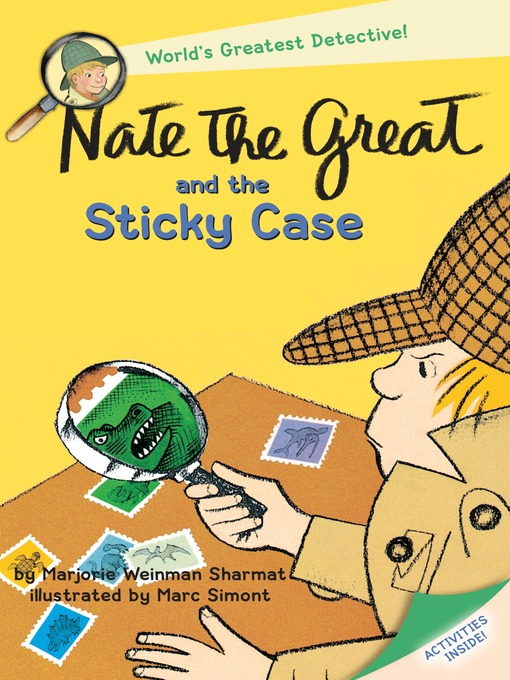 Title details for Nate the Great and the Sticky Case by Marjorie Weinman Sharmat - Available