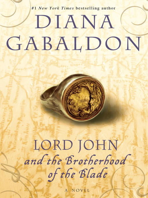 Title details for Lord John and the Brotherhood of the Blade by Diana Gabaldon - Wait list