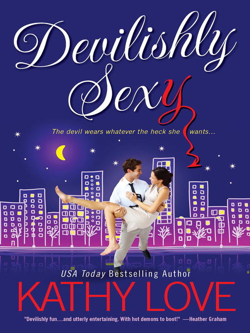 Title details for Devilishly Sexy by Kathy Love - Available