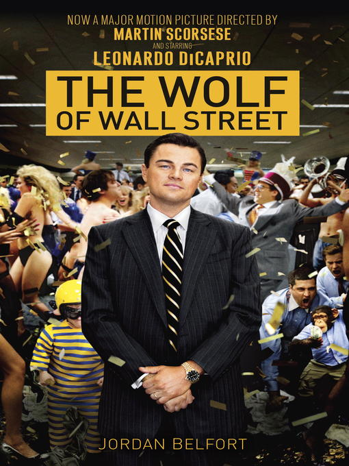 Title details for The Wolf of Wall Street by Jordan Belfort - Available