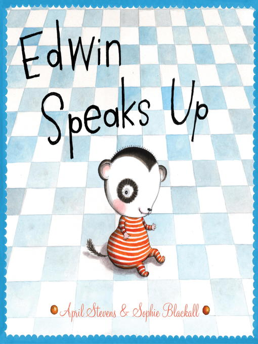 Title details for Edwin Speaks Up by April Stevens - Available