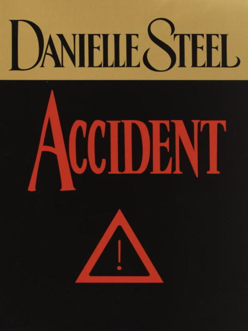 Title details for Accident by Danielle Steel - Available