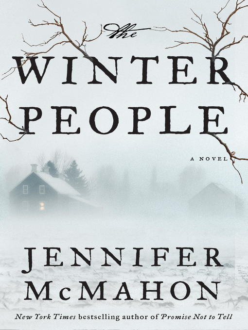 Title details for The Winter People by Jennifer McMahon - Available